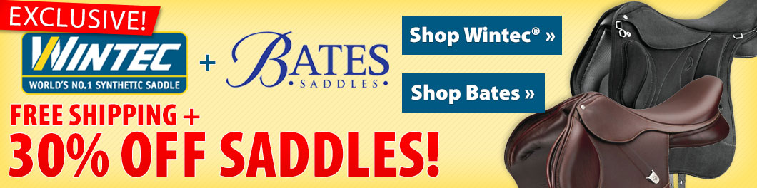 Exclusive! Wintec® & Bates Saddles! Free shipping + 30% off!