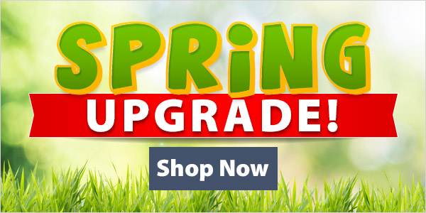 Spring Upgrade! 25% Off + Free Shipping over $89!*