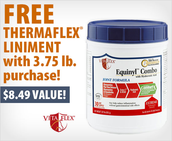 FREE Thermaflex® Liniment with 3.75 lb. purchase of the Vita Flex® Equinyl™ Combo With Hyaluronic Acid!