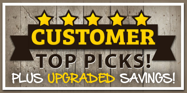 Customer Top Picks PLUS Upgraded Savings! 25% Off + Free Shipping over $69!*