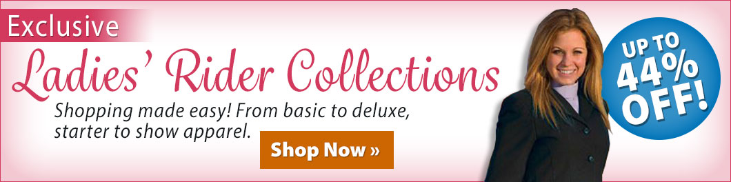 Exclusive! Ladies' Rider Collections! New! Up to 44% off!