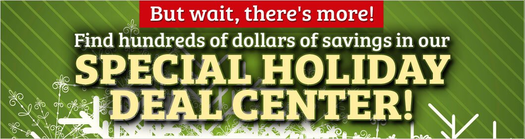 Special Holiday Deal Center