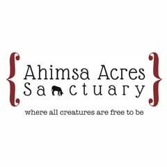 Ahimsa Acres