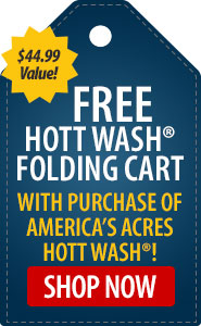 FREE Hott Wash Folding Cart with Purchase of America�s Acres Hott Wash!