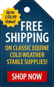 FREE Shipping on Classic Equine Cold Weather Stable Supplies!