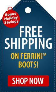 Bonus Holiday Savings FREE Shipping on Ferrini Boots!