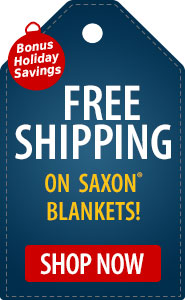 Bonus Holiday Savings FREE Shipping on Saxon Blankets!