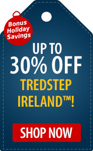 Bonus Holiday Savings to 30% Off TredStep Ireland!