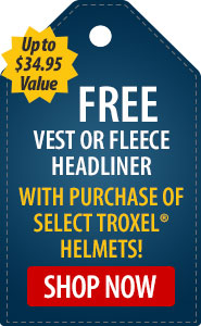 FREE Vest or Fleece Headliner with Purchase of Select Troxel� Helmets!