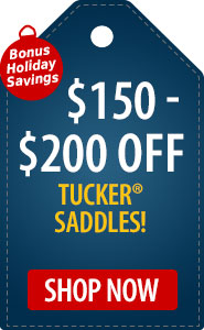 Bonus Holiday Savings $150 - $200 Off Tucker Saddles!