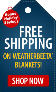 Bonus Holiday Savings FREE Shipping on WeatherBeeta Blankets!