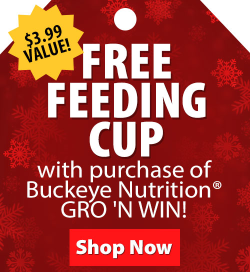 $3.99 Value! Free Feeding Cup with purchase of Buckeye Nutrition GRO N WIN!