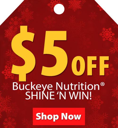 $5 OFF Buckeye Nutrition SHINE N WIN!