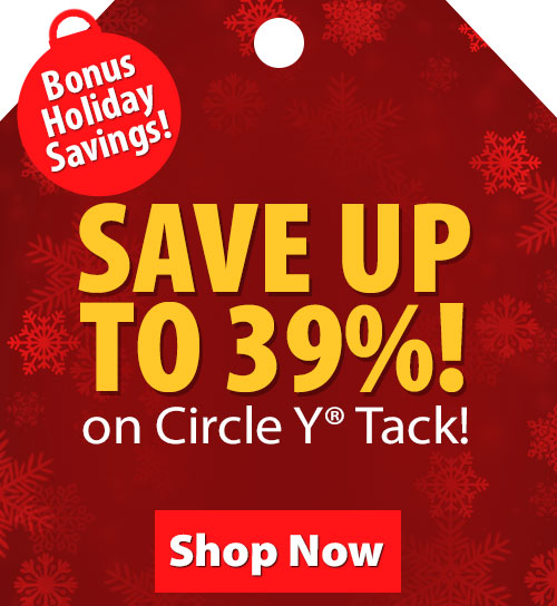 Save over 20% on Circle Y Tack!