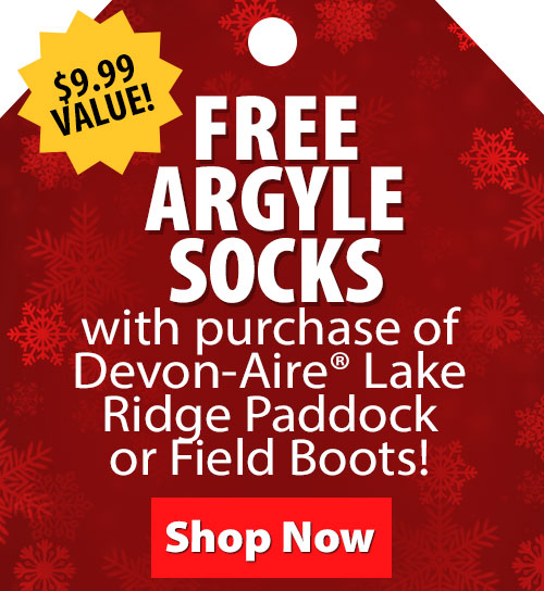 $9.99 Value! FREE argyle socks with purchase of Devon-Aire Lake Ridge Paddock or Field Boots!