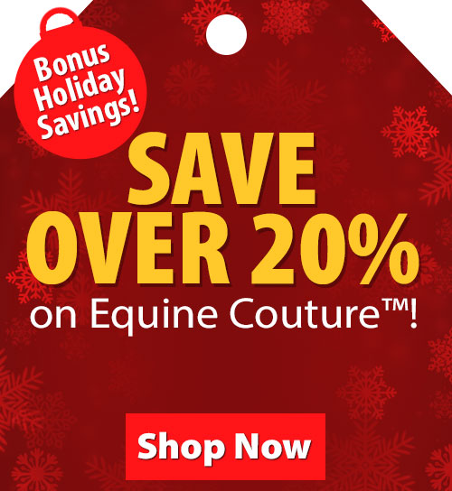 Save over 20% on Equine Couture!