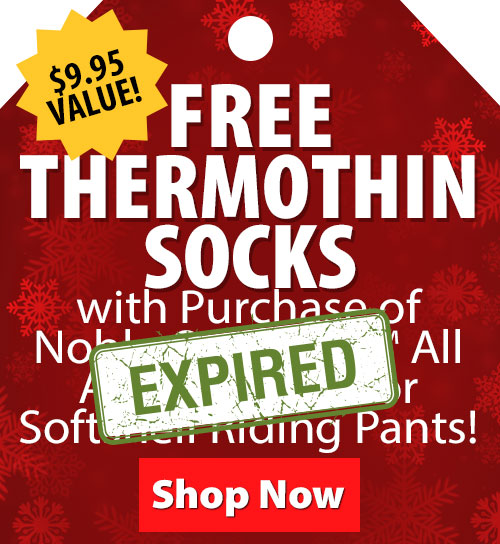 $9.95 Value! FREE Thermothin Socks with Purchase of Noble Outfitters All Around Boots or Softshell Riding Pants!