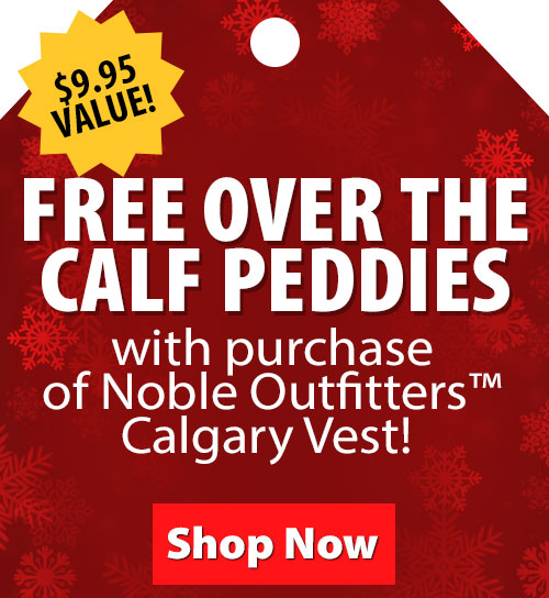 $9.95 Value! FREE Over the Calf Peddies with purchase of Noble Outfitters Calgary Vest!
