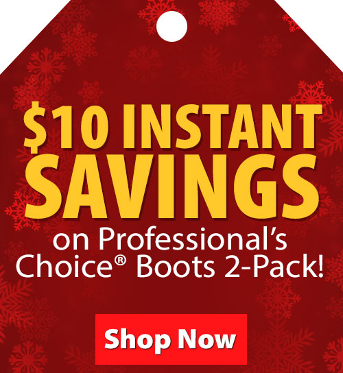 $10 Instant Savings on Professionals Choice Boots 2-Pack
