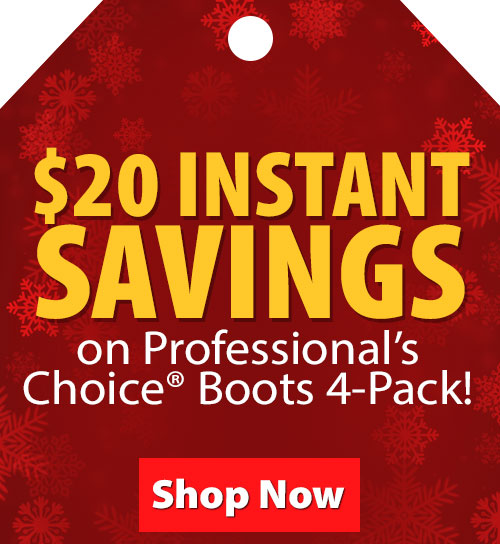 $20 Instant Savings on Professionals Choice Boots 4-Pack