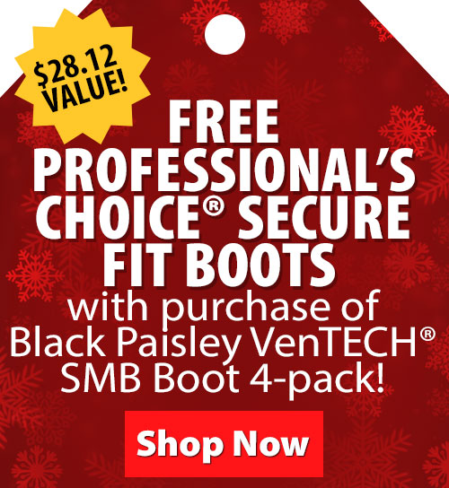 $21 Value! FREE Professionals Choice Secure Fit Boots with Purchase of Black Paisley VenTECH SMB Boot 4pk!