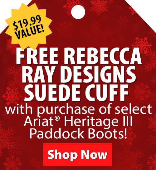 $19.95 Value! FREE Rebecca Ray Designs Suede Cuff with purchase of select Ariat Heritage III Paddock Boots!