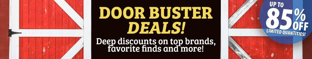 Up to 85% Off Limited Quantities - Door Buster Deals!
